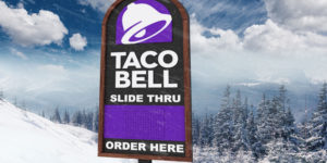 On March 2, Taco Bell customers can grab their orders barreling down a hill on a snow tube.