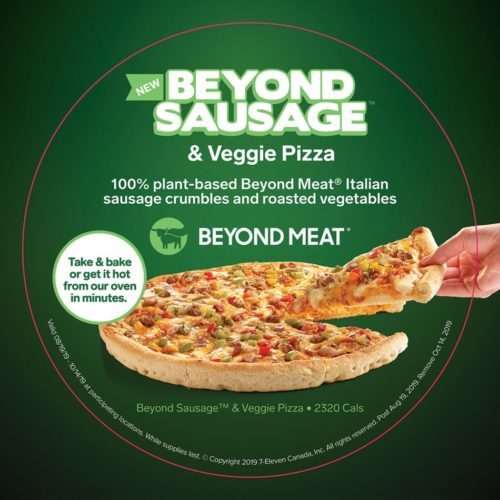 7-Eleven Canada has added Beyond Meat Pizza to its Hot to Go menu.