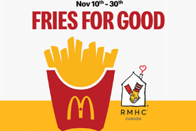 McDonalds Canada's annual #FriesForGood campaign raised $1.8 million for Ronald McDonald House Charities (RMCH) Canada, equaling to 10,942 nights worth of family stays.